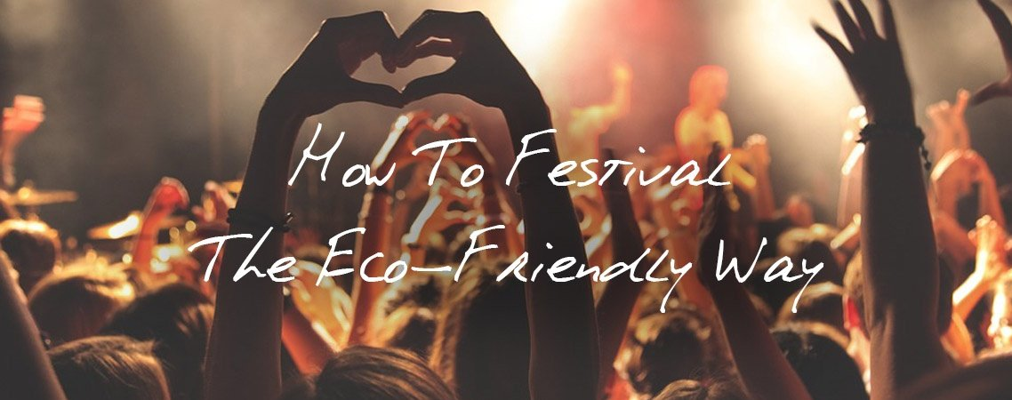 eco friendly fesitval blog