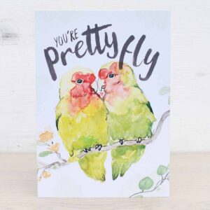 Stefanie Lau Eco-Friendly Greetings Card You're Pretty Fly