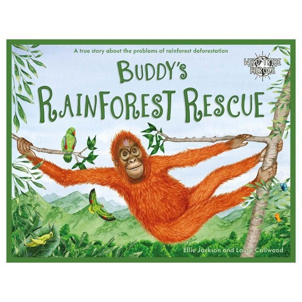 Wild Tribe Heroes Buddy's Rainforest Rescue Sustainable Children's Book
