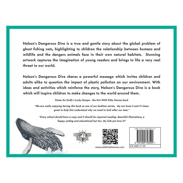 Wild Tribe Heroes Nelson's Dangerous Dive Sustainable Children's Book Back Cover
