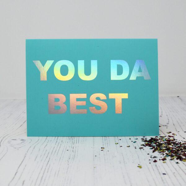A Beautiful Weirdo You Da Best Eco Glitter Greetings Card